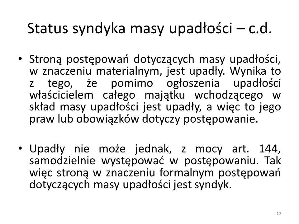 Status syndyka masy upadłości – c.d.