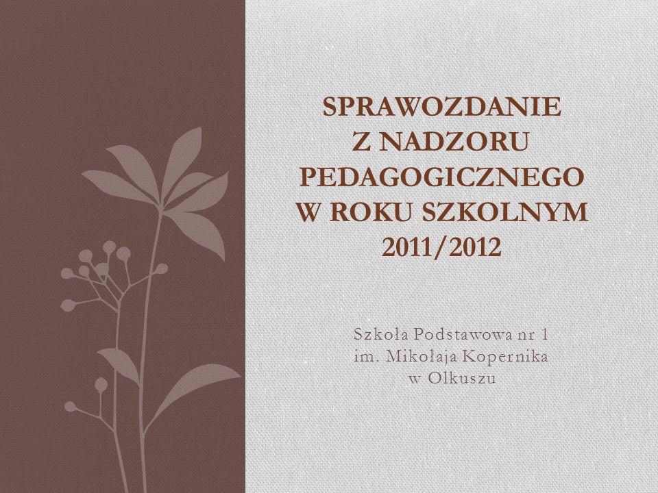 SPRAWOZDANIE Z NADZORU PEDAGOGICZNEGO W ROKU SZKOLNYM 2011/2012