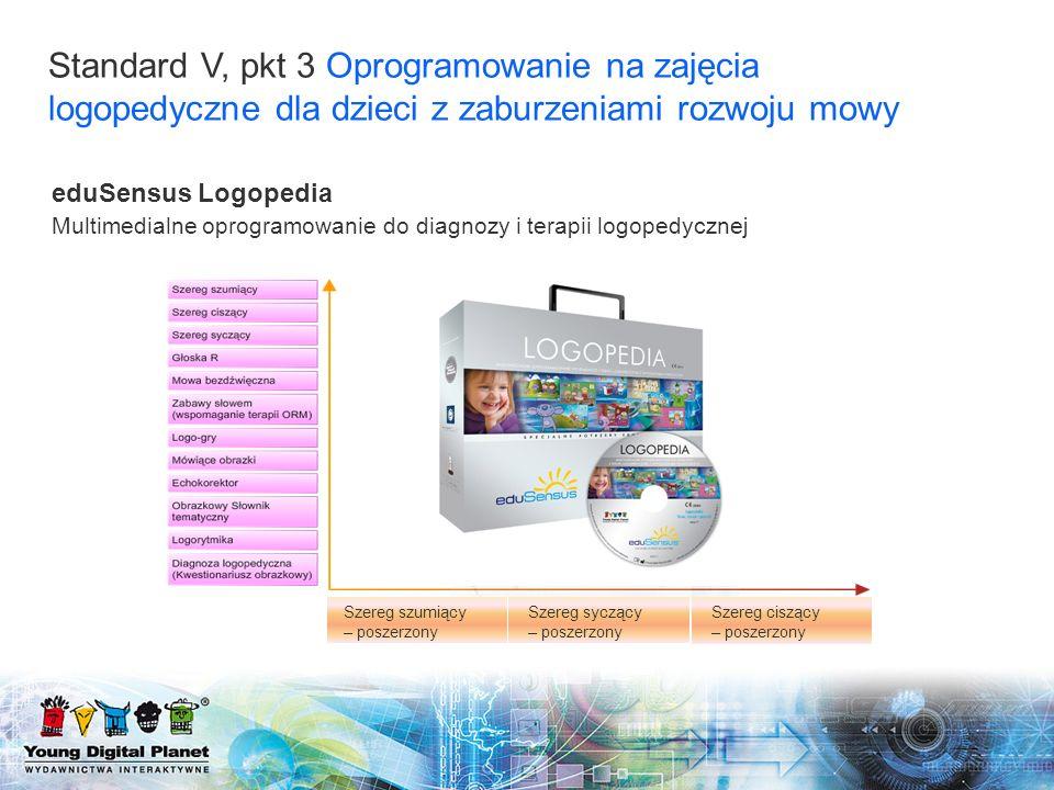Standard V, pkt 3 Oprogramowanie na zajęcia logopedyczne dla dzieci z zaburzeniami rozwoju mowy