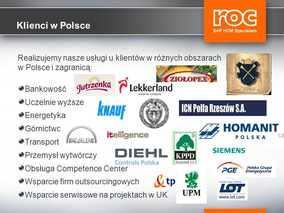 Klienci w Polsce Realizujemy nasze usługi u klientów w różnych obszarach w Polsce i zagranicą: Bankowość.