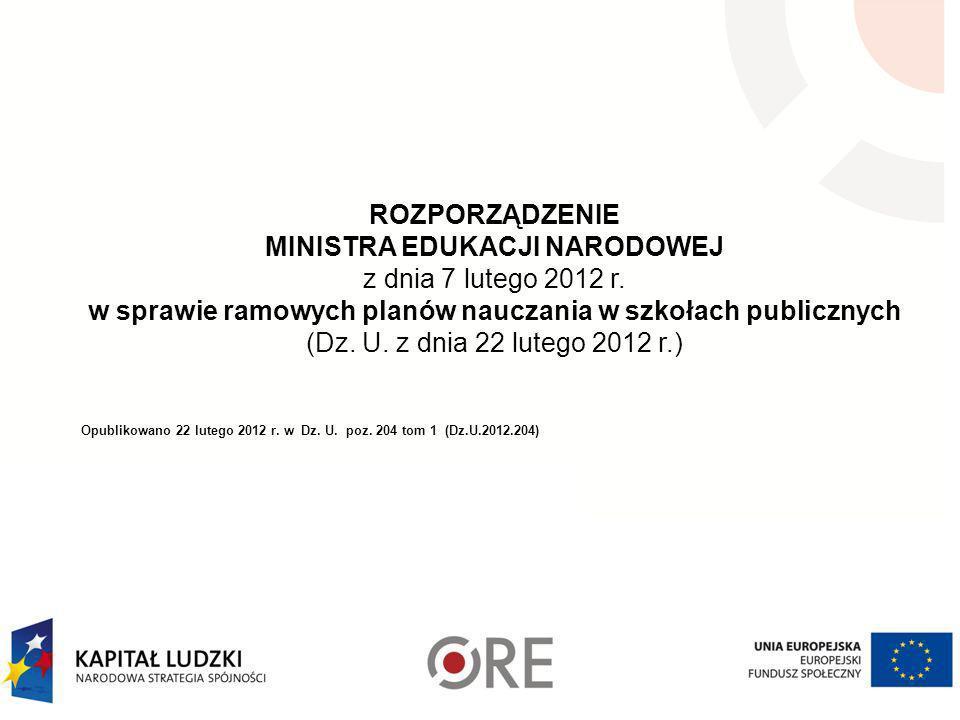 MINISTRA EDUKACJI NARODOWEJ z dnia 7 lutego 2012 r.