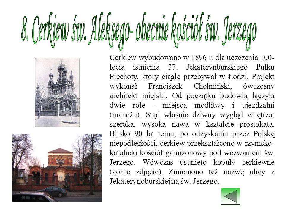 8. Cerkiew św. Aleksego- obecnie kościół św. Jerzego