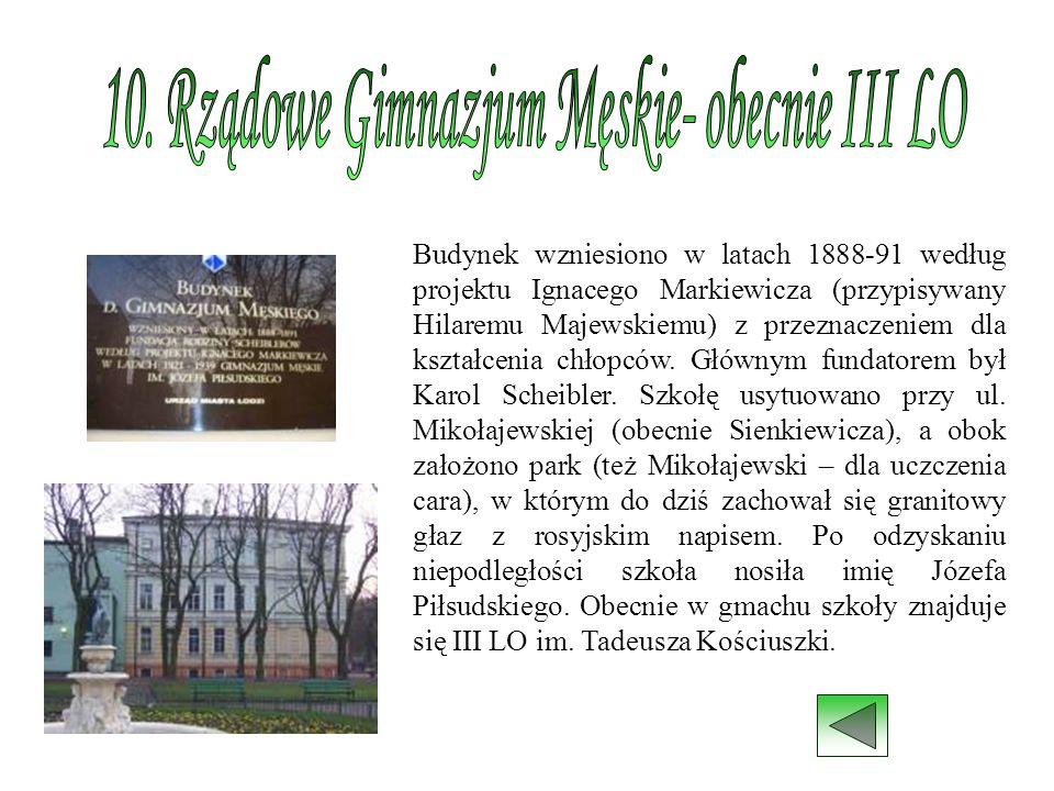 10. Rządowe Gimnazjum Męskie- obecnie III LO