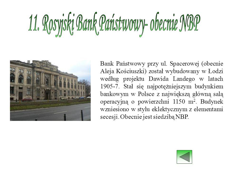 11. Rosyjski Bank Państwowy- obecnie NBP