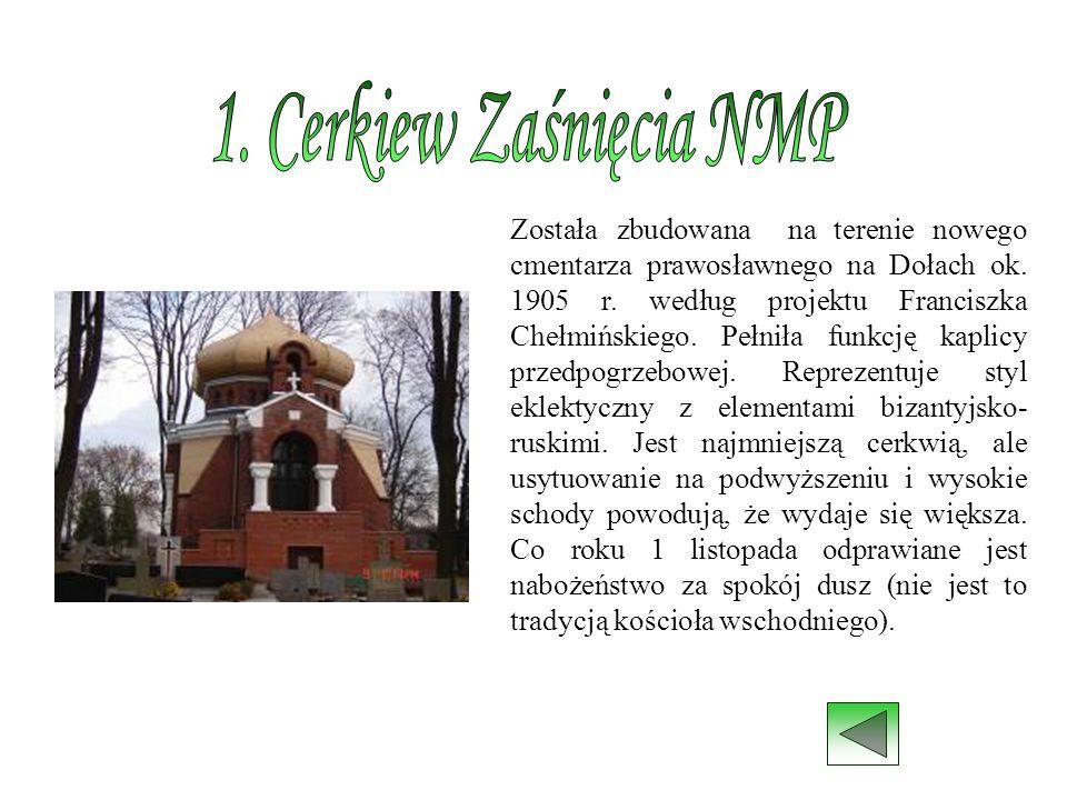 1. Cerkiew Zaśnięcia NMP