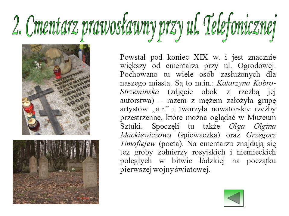 2. Cmentarz prawosławny przy ul. Telefonicznej