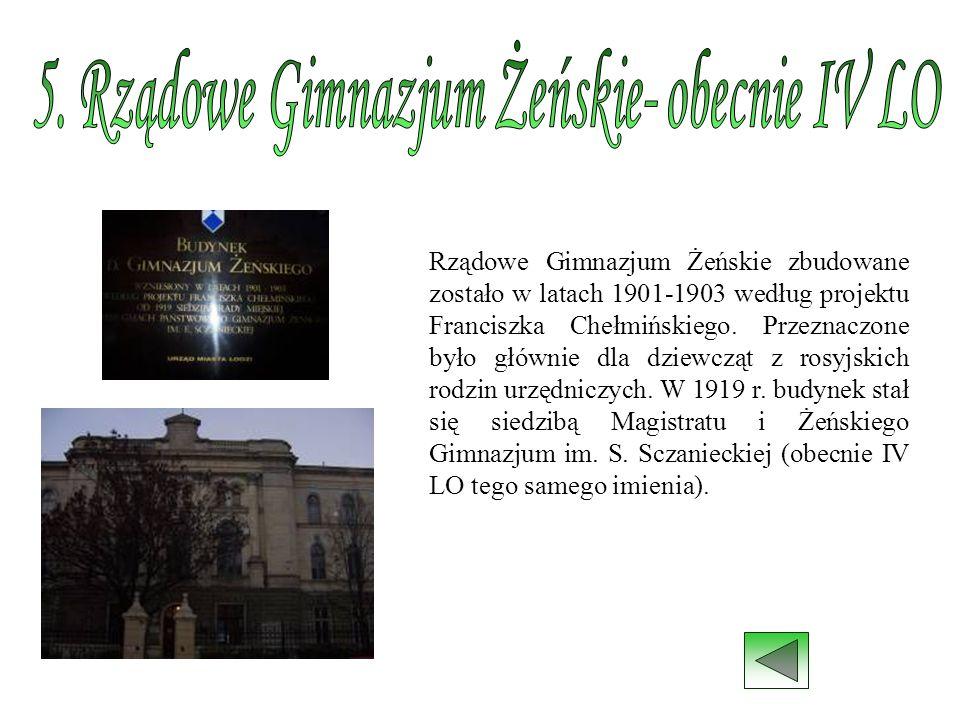 5. Rządowe Gimnazjum Żeńskie- obecnie IV LO