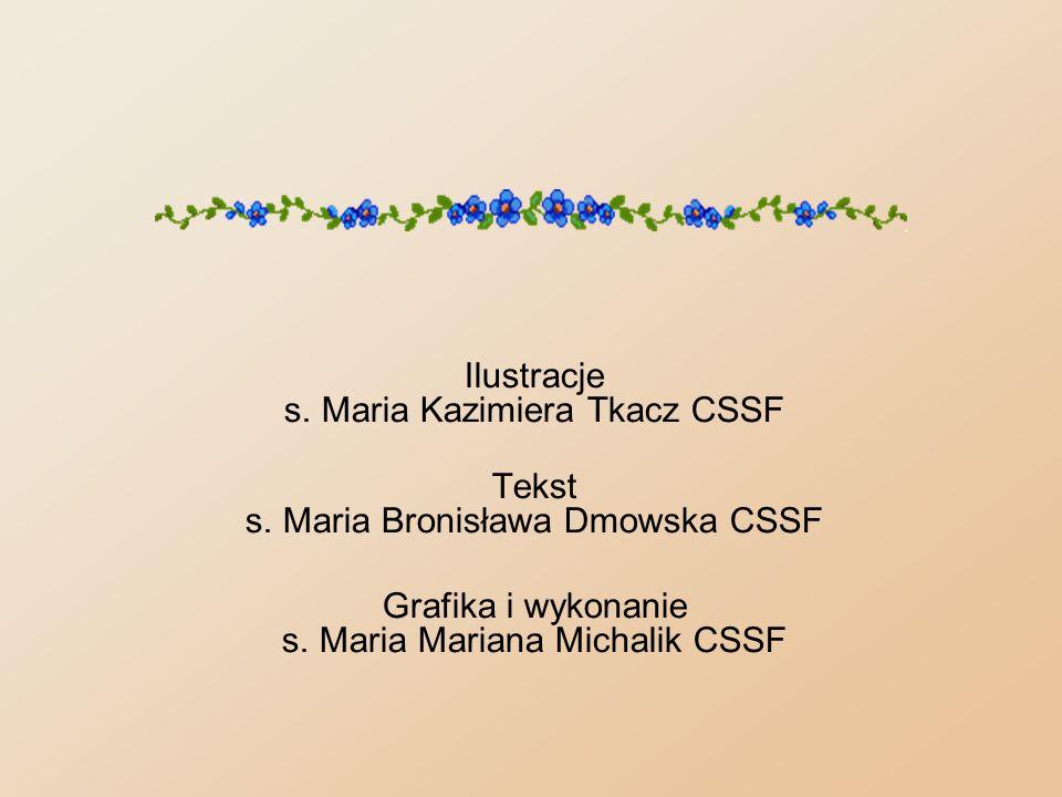 Tekst s. Maria Bronisława Dmowska CSSF