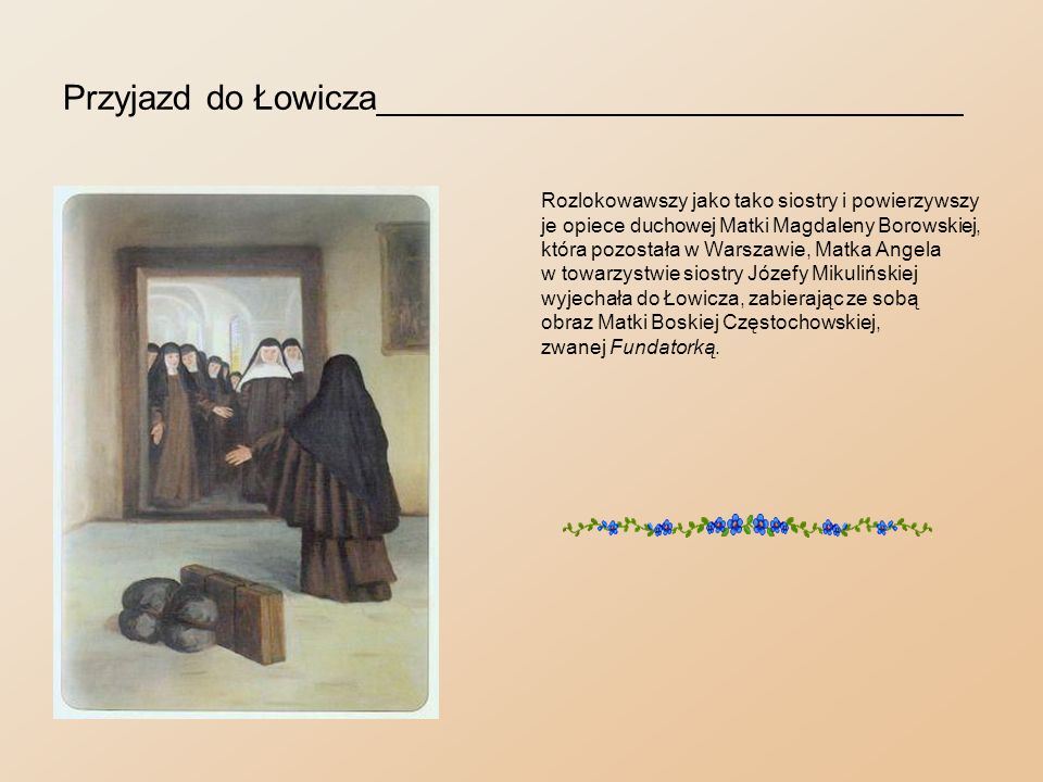 Przyjazd do Łowicza______________________________