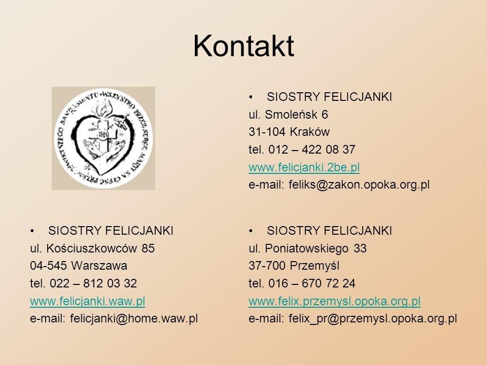 Kontakt SIOSTRY FELICJANKI ul. Smoleńsk 6 31-104 Kraków