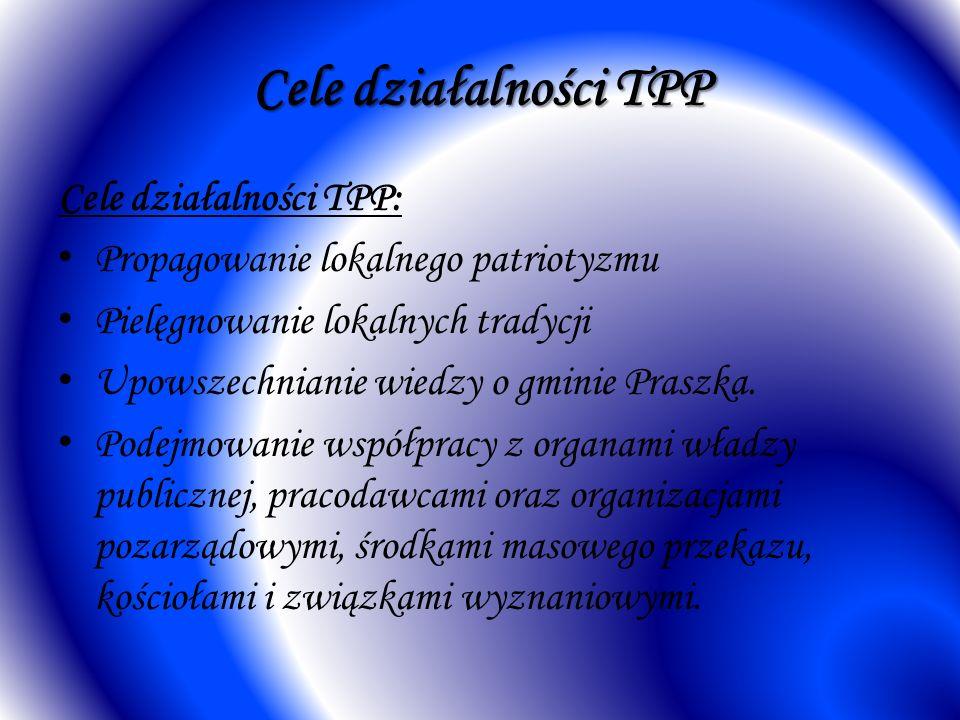 Cele działalności TPP Cele działalności TPP: