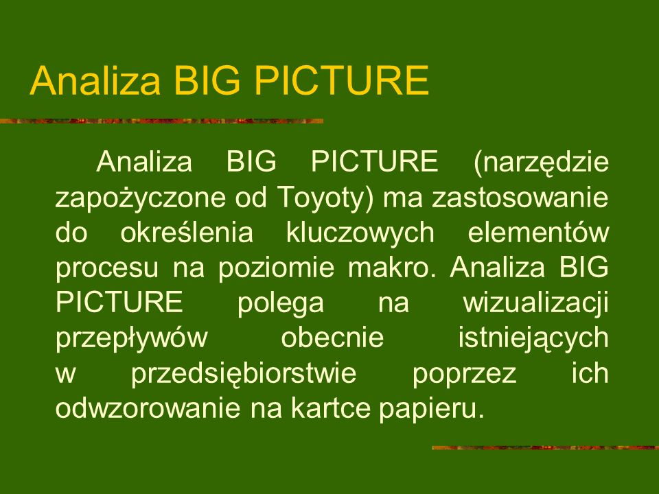 Analiza BIG PICTURE
