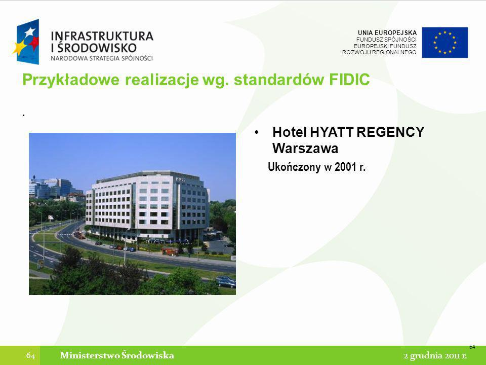 Przykładowe realizacje wg. standardów FIDIC