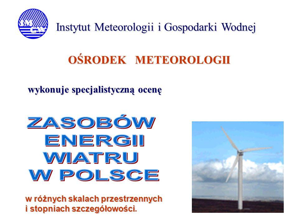 ZASOBÓW ENERGII WIATRU W POLSCE
