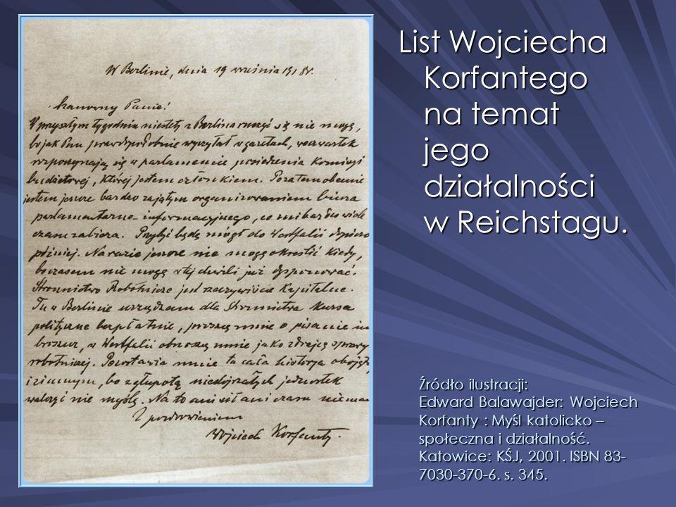 List Wojciecha Korfantego na temat jego działalności w Reichstagu.