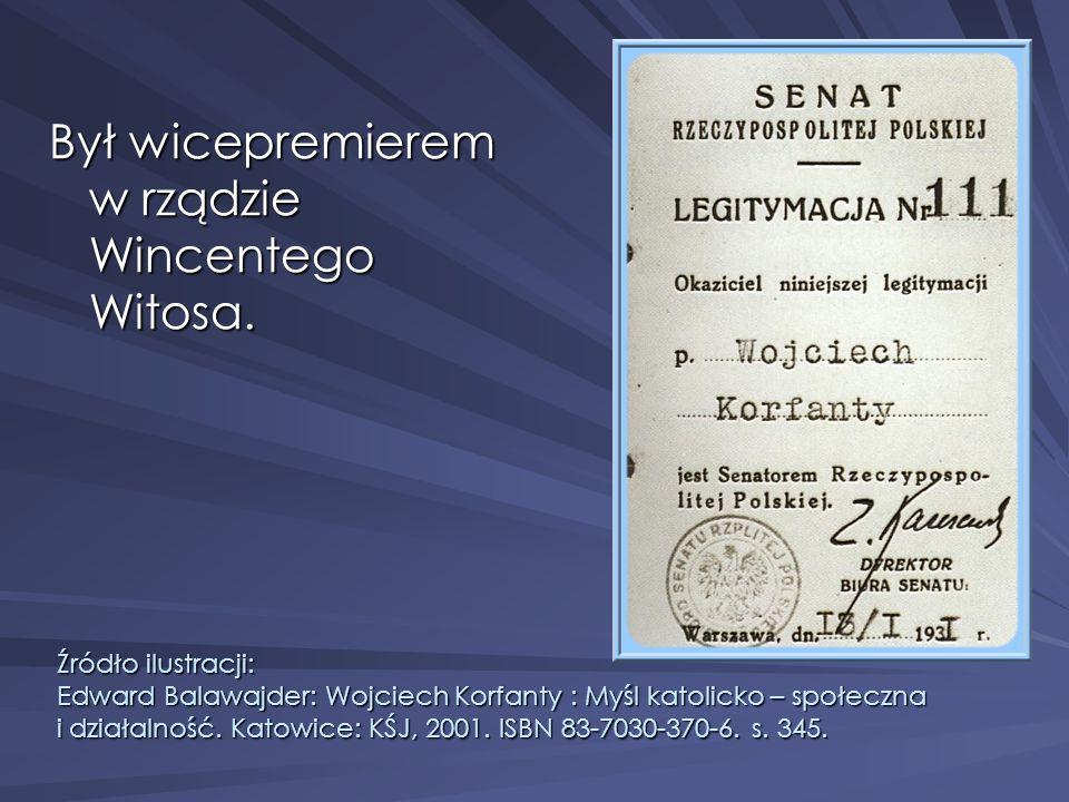 Był wicepremierem w rządzie Wincentego Witosa.
