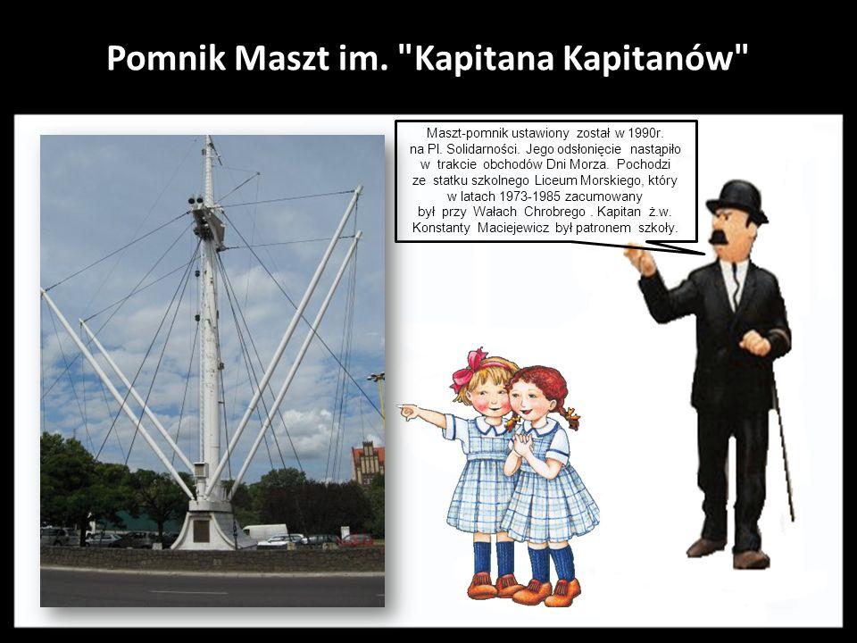 Pomnik Maszt im. Kapitana Kapitanów