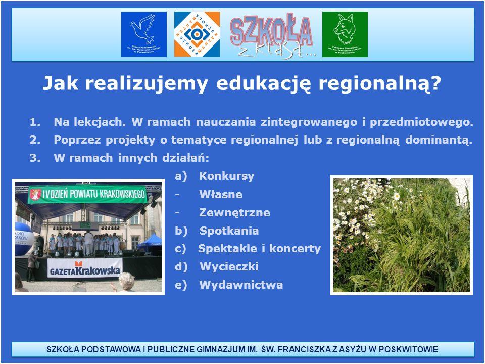 Jak realizujemy edukację regionalną