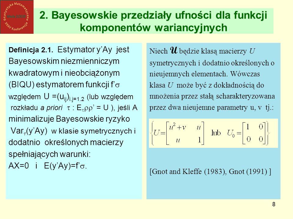 2. Bayesowskie przedziały ufności dla funkcji komponentów wariancyjnych