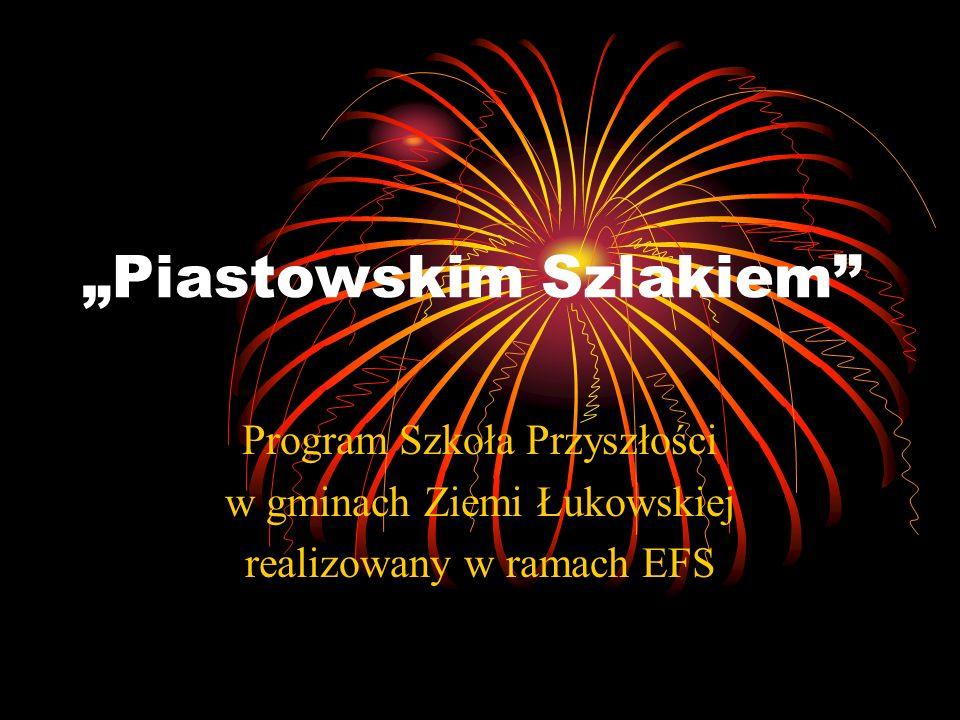 """""""Piastowskim Szlakiem"""