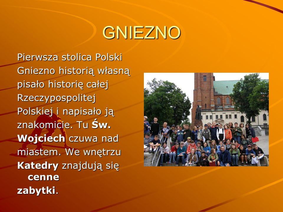 GNIEZNO Pierwsza stolica Polski Gniezno historią własną