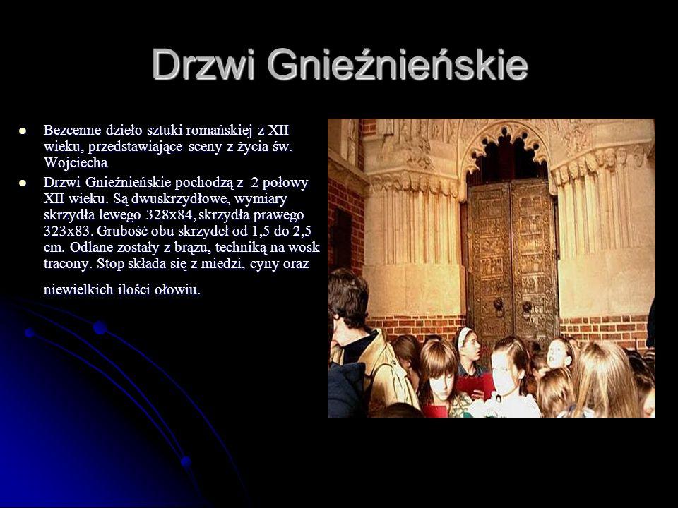 Drzwi Gnieźnieńskie Bezcenne dzieło sztuki romańskiej z XII wieku, przedstawiające sceny z życia św. Wojciecha.