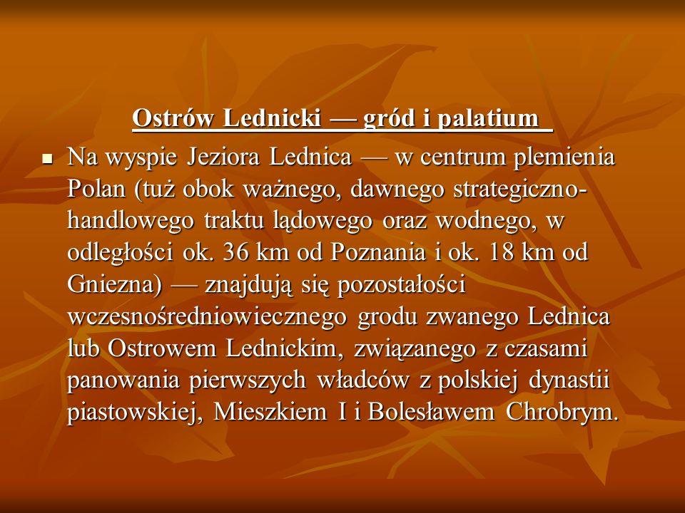 Ostrów Lednicki — gród i palatium
