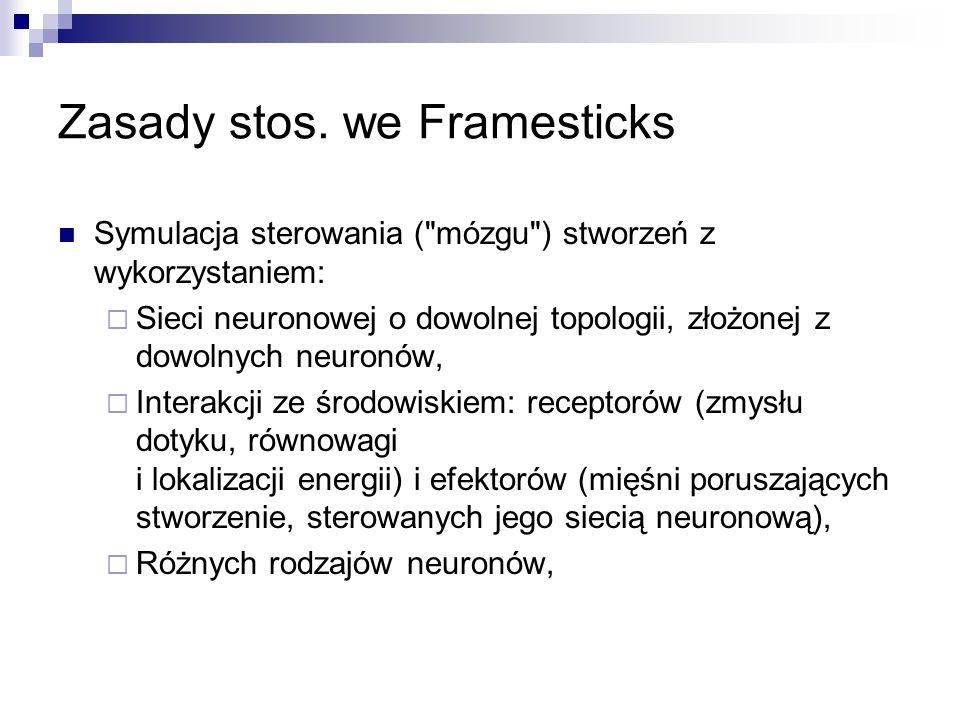 Zasady stos. we Framesticks