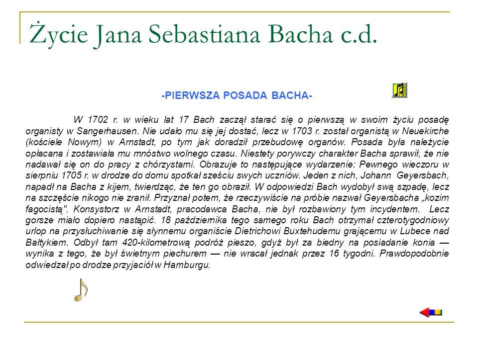 Życie Jana Sebastiana Bacha c.d.