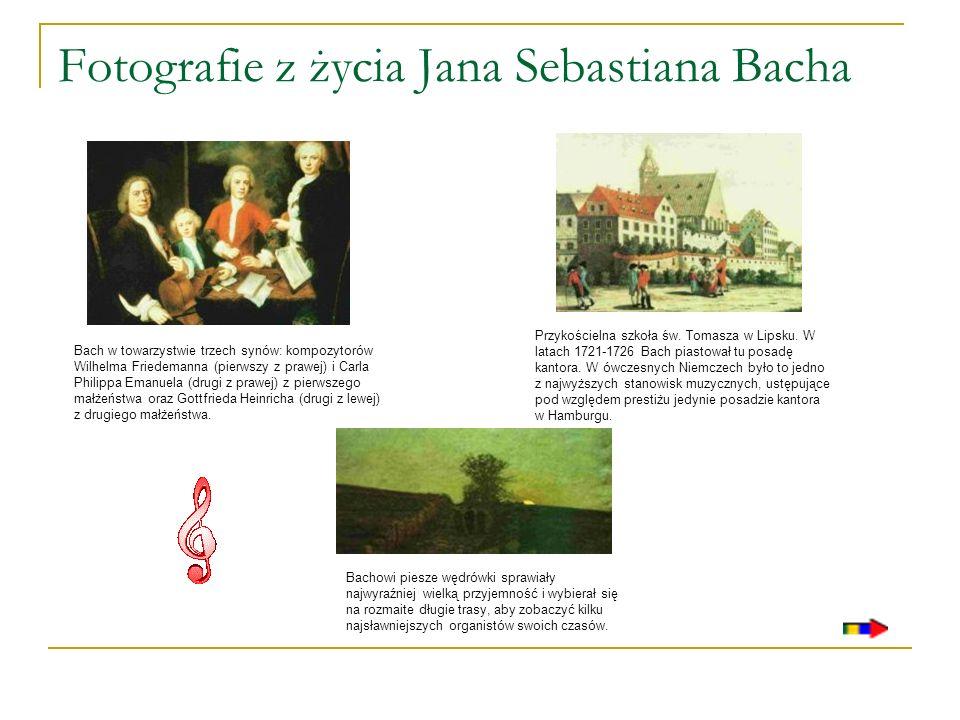 Fotografie z życia Jana Sebastiana Bacha