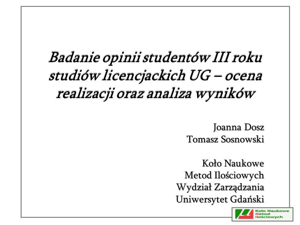 Badanie opinii studentów III roku studiów licencjackich UG – ocena realizacji oraz analiza wyników