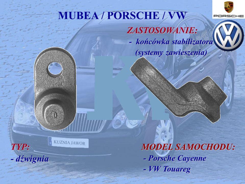 MUBEA / PORSCHE / VW TYP: - dźwignia MODEL SAMOCHODU: ZASTOSOWANIE: