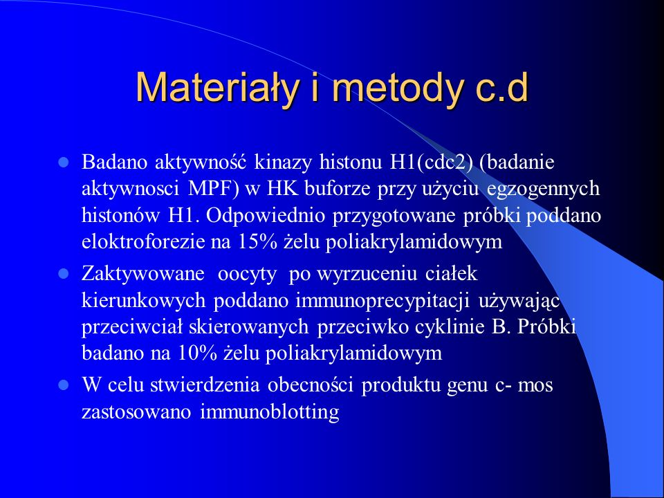 Materiały i metody c.d