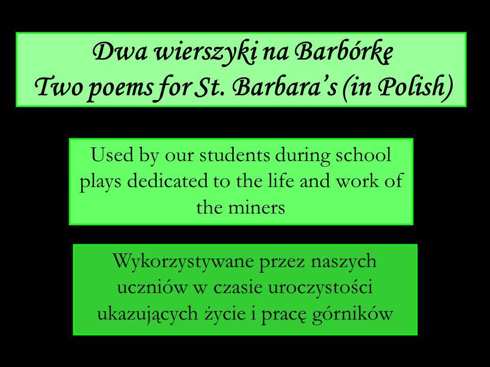 Dwa wierszyki na Barbórkę Two poems for St. Barbara's (in Polish)
