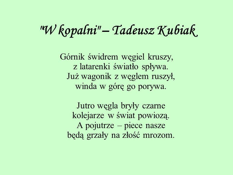 W kopalni – Tadeusz Kubiak