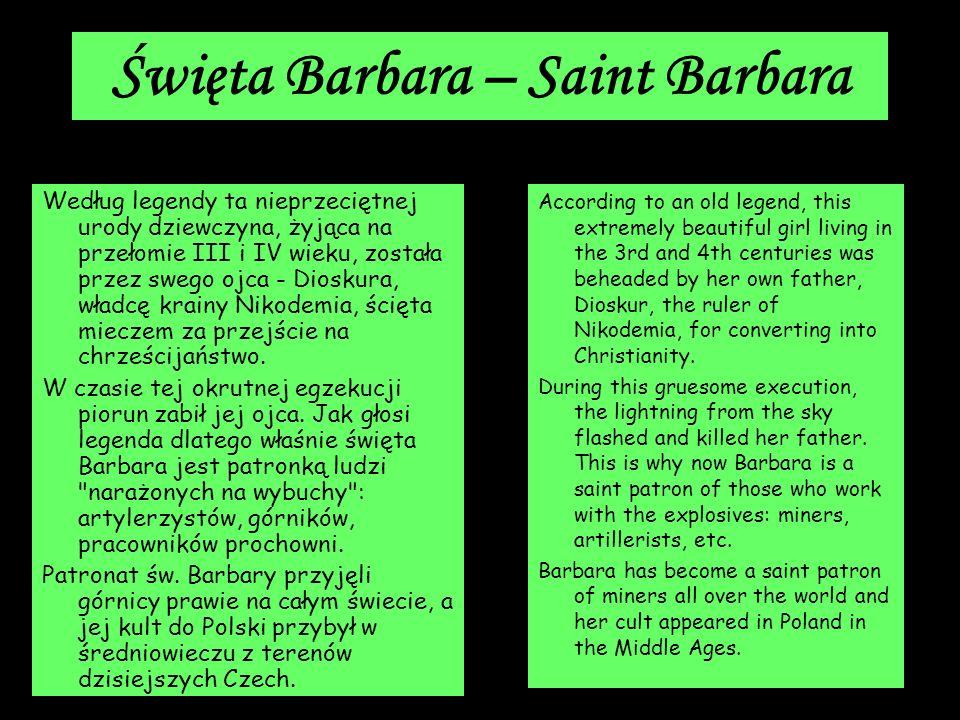 Święta Barbara – Saint Barbara