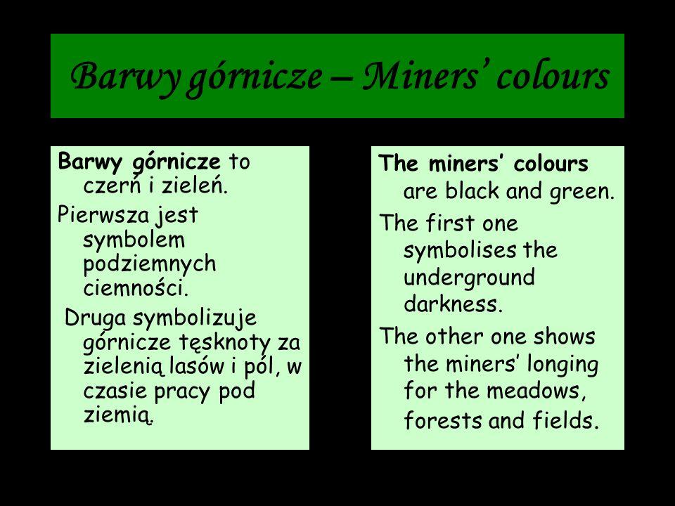 Barwy górnicze – Miners' colours