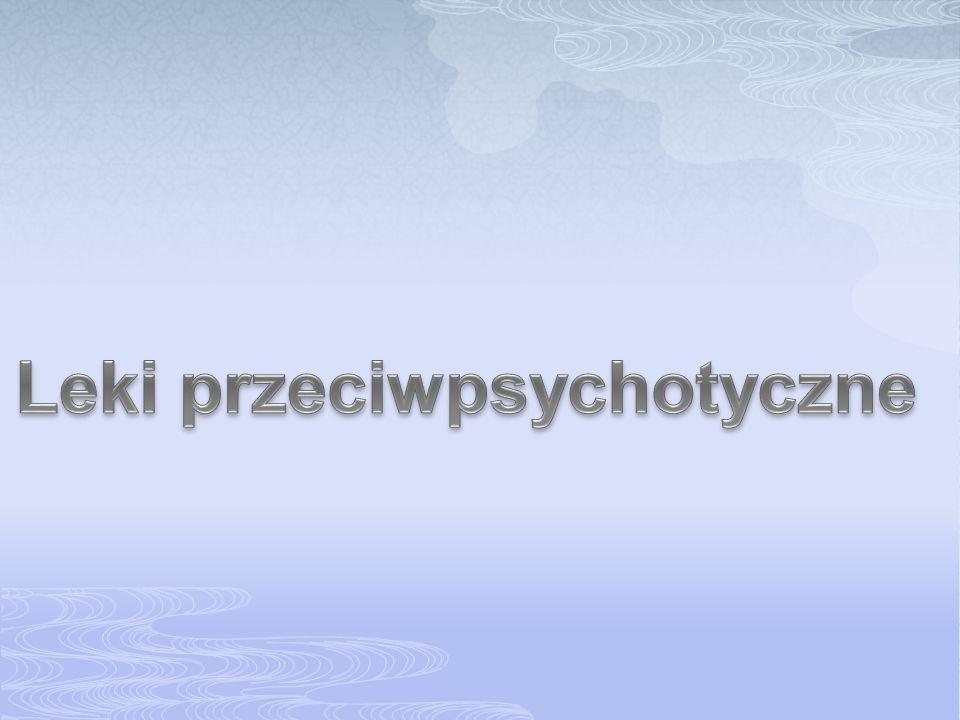 Leki przeciwpsychotyczne