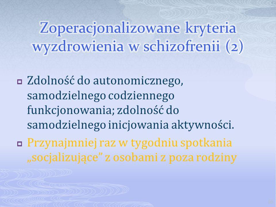 Zoperacjonalizowane kryteria wyzdrowienia w schizofrenii (2)