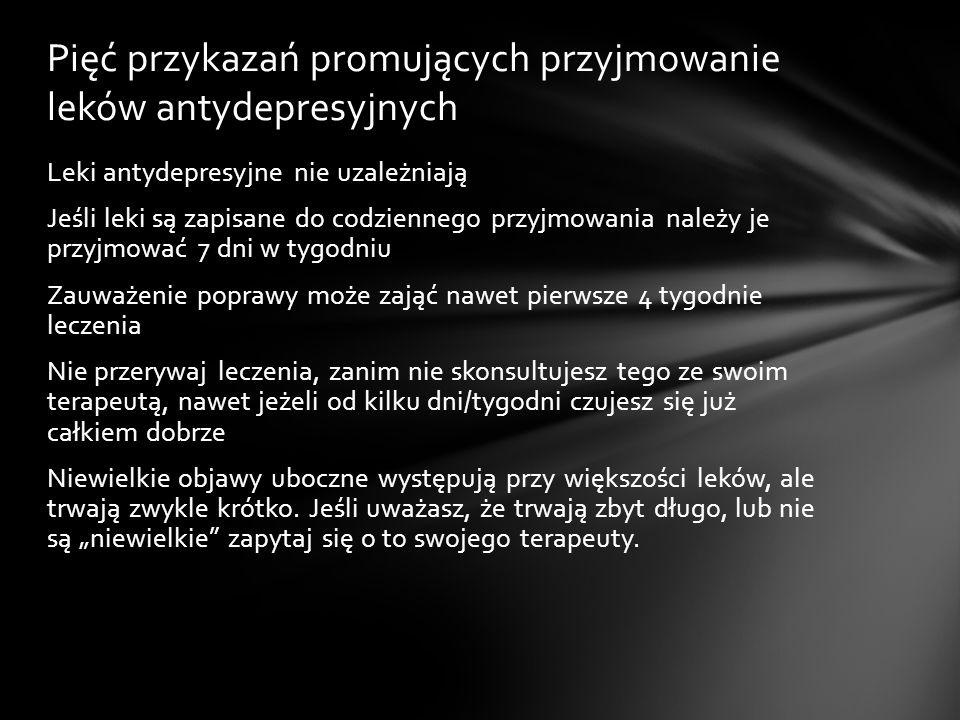 Pięć przykazań promujących przyjmowanie leków antydepresyjnych