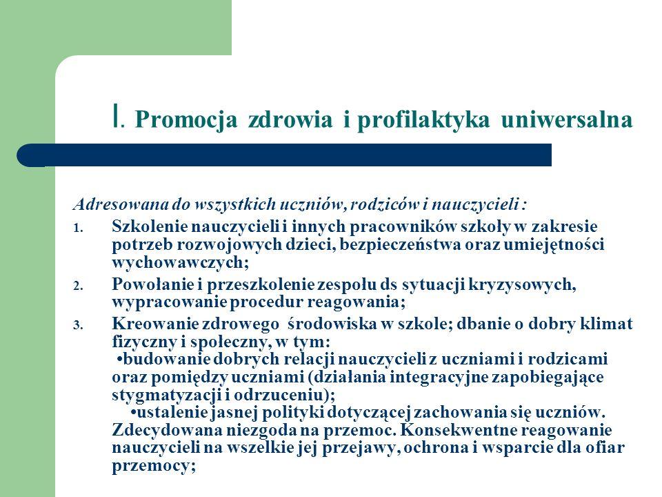 I. Promocja zdrowia i profilaktyka uniwersalna