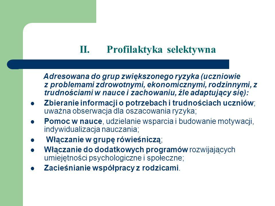 II. Profilaktyka selektywna