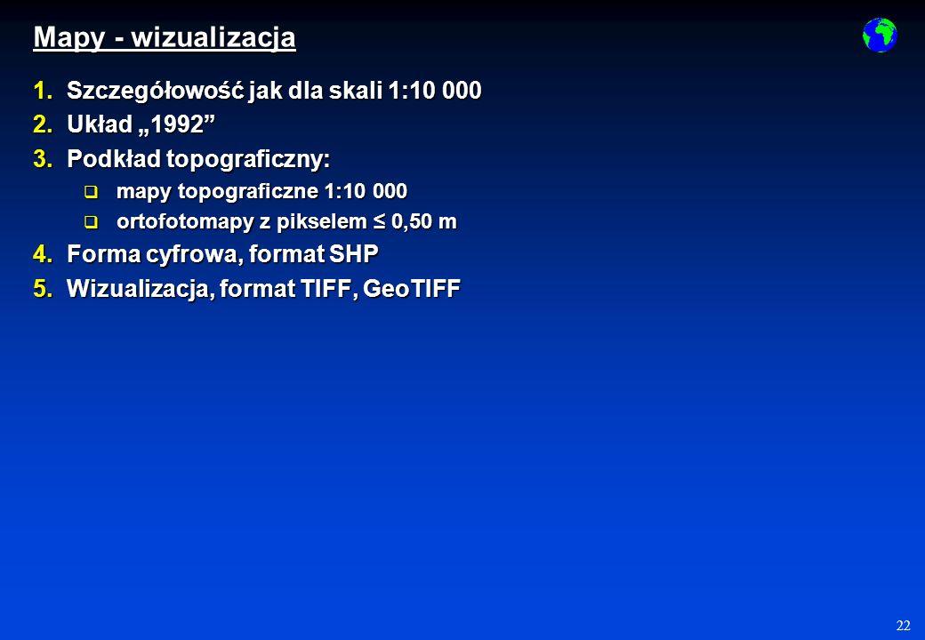 """Mapy - wizualizacja Szczegółowość jak dla skali 1:10 000 Układ """"1992"""