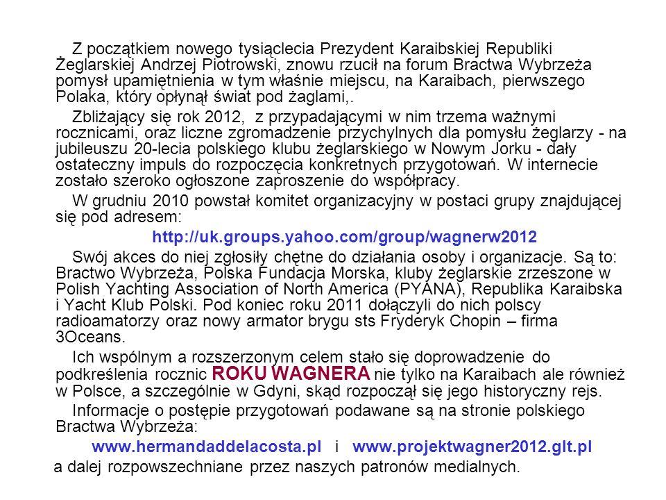 www.hermandaddelacosta.pl i www.projektwagner2012.glt.pl