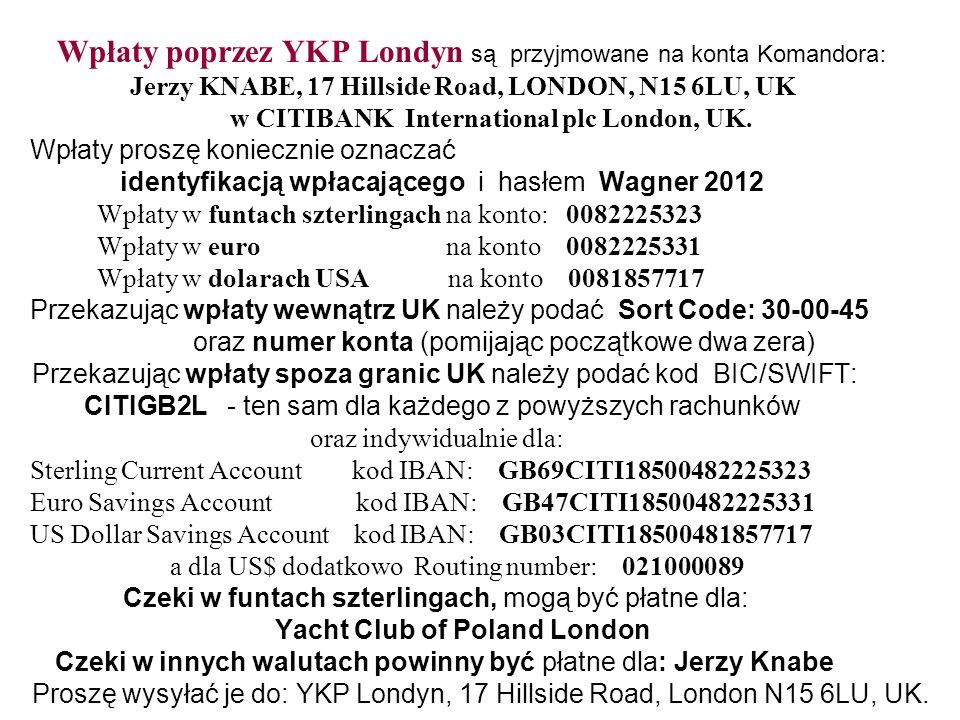 Wpłaty poprzez YKP Londyn są przyjmowane na konta Komandora: