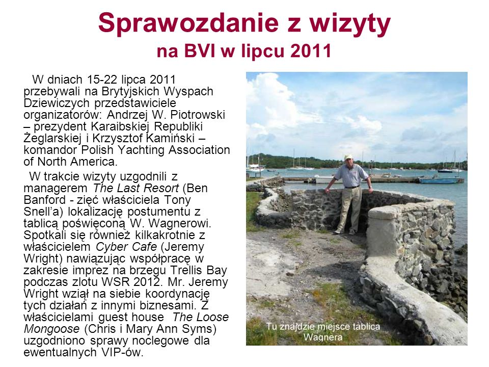Sprawozdanie z wizyty na BVI w lipcu 2011