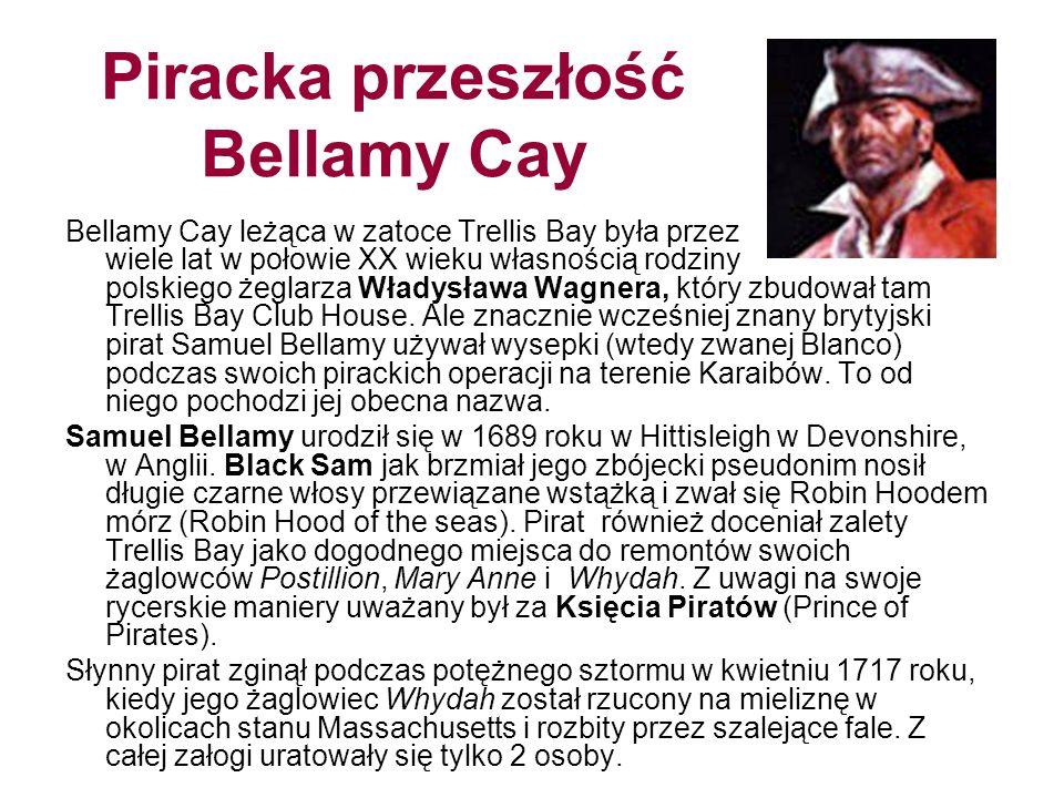 Piracka przeszłość Bellamy Cay
