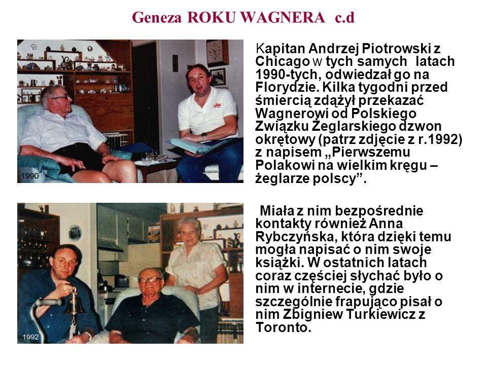 Geneza ROKU WAGNERA c.d