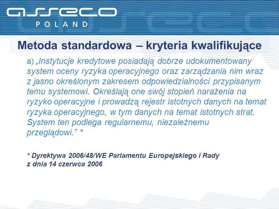Metoda standardowa – kryteria kwalifikujące
