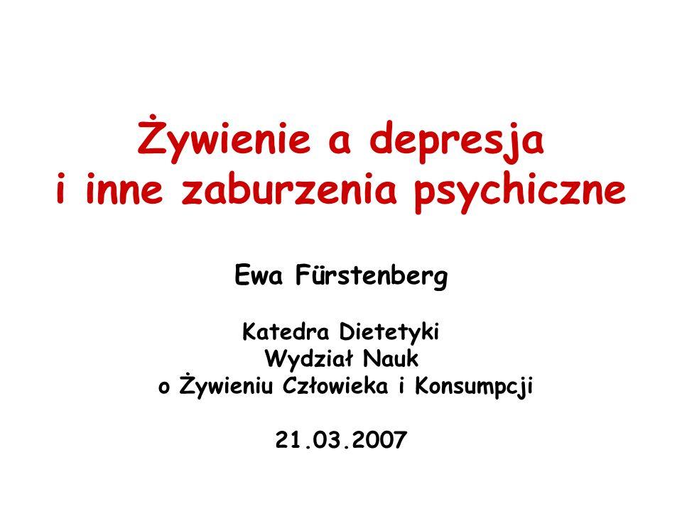 i inne zaburzenia psychiczne o Żywieniu Człowieka i Konsumpcji
